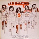 J.P. Racer - Coming At Ya!