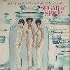 Martha reeves & the Vandellas - Sugar n' Spice
