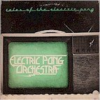 Electric Pong Orchestra - Tales of the Electric Pong