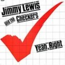 Jimmy Lewis & the Checkers - Yeah, Right