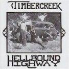 Timbercreek - Hellbound Highway
