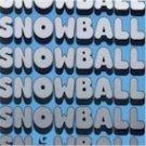 Snowball - Snowball