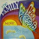 The Family - Music Let It Thru (LP)