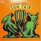 "Sonny & Doug ""Sum Pair"" (LP)"