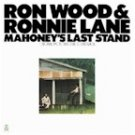 "Ron Wood and Ronnie Lane ""Mahoney's Last Stand"" (LP)"