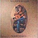 Allan Taylor - Sometimes (LP)