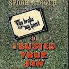 Spooky Tooth - You Broke My Heart So I Busted Your Jaw (LP)
