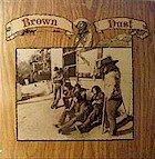 """Brown Dust """"Brown Dust"""" LP"""