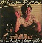 Mitch Ryder - Never Kick a Sleeping Dog (LP)