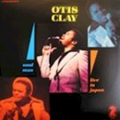 Otis Clay - Soul Man Live In Japan