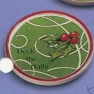 Russ Berrie Christmas Wine Cellar - Wine Glass Coaster - Deck the Halls  FREE USA SHIPPING!