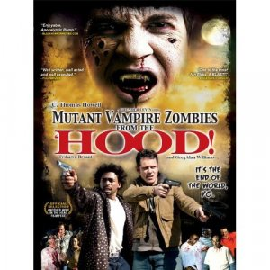 Mutant Vampire Zombies from the 'Hood! DVD (Widescreen)