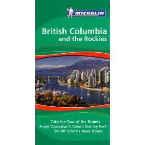 Michelin Green Guide British Columbia and the Rockies