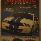 MUSTANG MILESTONES 2007 Collector's Edition