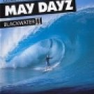 May Dayz:  Blackwater 2