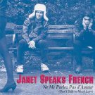 Janet Speaks French - Ne Me Parlez Pas d'Amour - CD 1994
