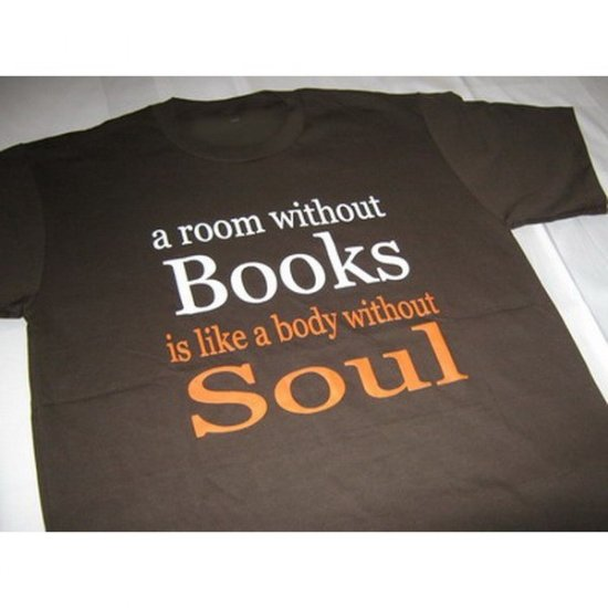 a Room without Books is Like Body without Soul Brown T-Shirt