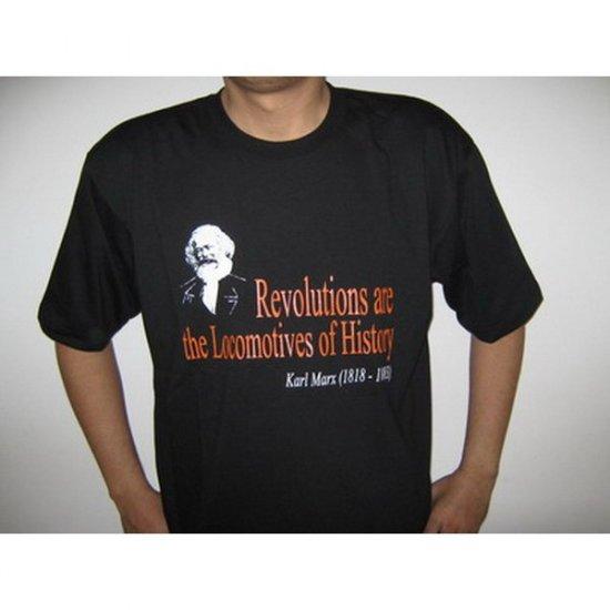 Revolutions are the Locomotives of History Karl Marx - Black T-Shirt