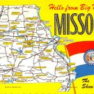 Missouri - Hello from Big Mo ... - Map Postcard (A410)