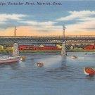 Norwich, Conn, CT Postcard - Preston Bridge, Shetucket River (A596)