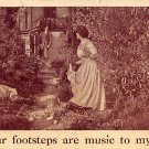Your footsteps are music to my ear - Romance Postcard 1910 (B419)
