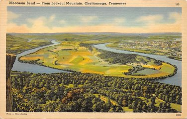 Chattanooga, Tenn Lookout Mountain Moccasin Bend Postcard (B445) Tennessee