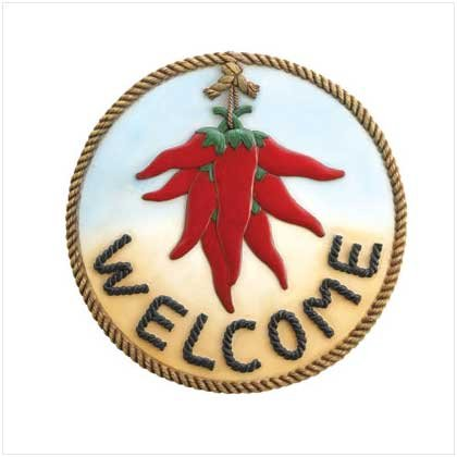 """HOT CHILE """"WELCOME"""" PLAQUE  Retail: $14.95"""