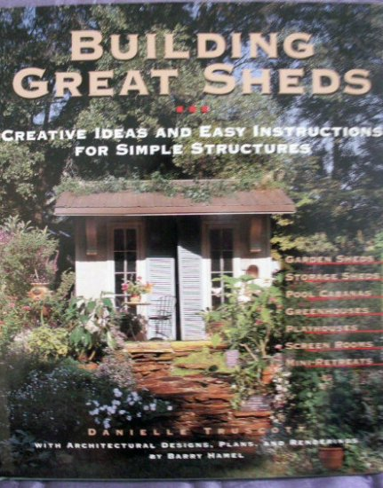 Building Great Sheds   - Hardback