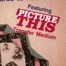 PLAID #8636 Picture This Transfer Photo to Fabric Project Book Hard To Find FREE SHIPPING