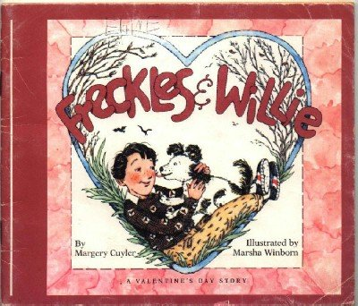 Freckles & Willie A Valentines Day Story ~ Paperback Book