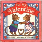 Be My Valentine ~ Paperback Book