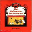 The Halloween Performance ~ 1990 Paperback Book