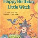 Happy Birthday Little Witch Book ~ Deborah Hautzig 1985