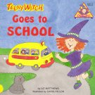Teeny Witch Goes to School Book by Liz Matthews ~ 1991