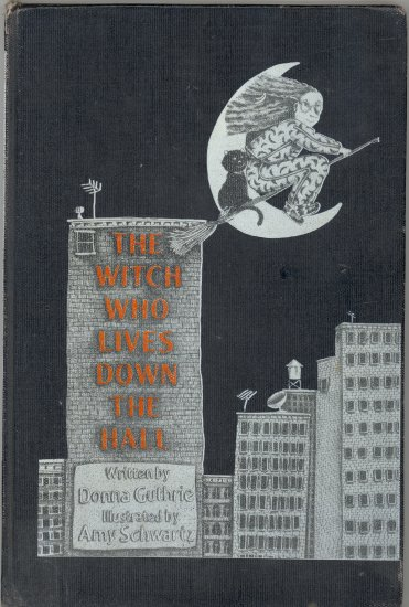 The Witch Who Lives Down the Hall Book by Donna Guthrie