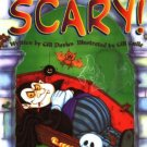 A Little Bit SCARY ~ Hardcover Childrens Book ~ NEW