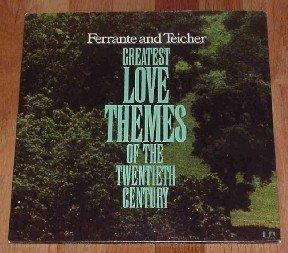 Ferrante & Teicher - Greatest Love Themes of the 20th Century ~ 1973 C