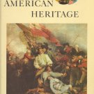American Heritage Book ~ August 1962