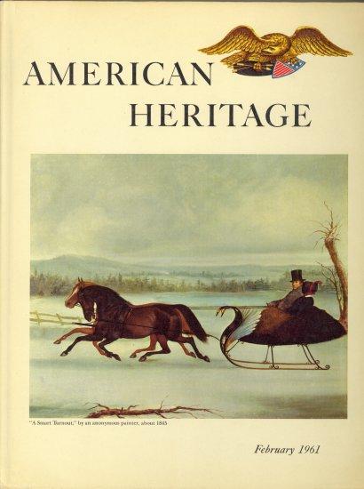 American Heritage Book ~ February 1961