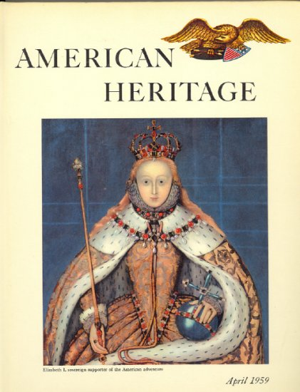 American Heritage Magazine Book ~ April 1959 ~ X 3