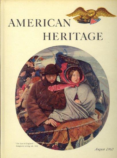 American Heritage Magazine Book ~ August 1960 ~ XI 4