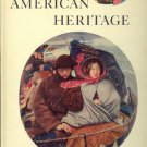 American Heritage Magazine Book ~ August 1960 ~ XI 4