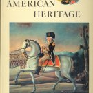 American Heritage Magazine Book ~ August 1963 ~ XIV 5