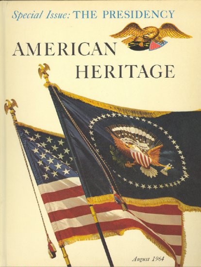 American Heritage Magazine Book ~ August 1964 ~ XV 5