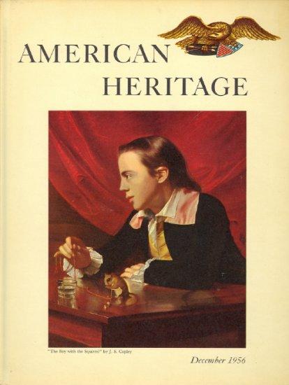 American Heritage Magazine Book ~ December 1956 VIII 1
