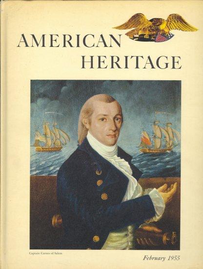 American Heritage Magazine Book ~ February 1955 ~ VI 2