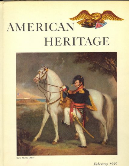 American Heritage Magazine Book ~ February 1959 ~ X 2