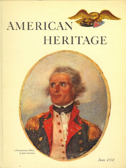 American Heritage Magazine Book ~ June 1958 ~ IX 4