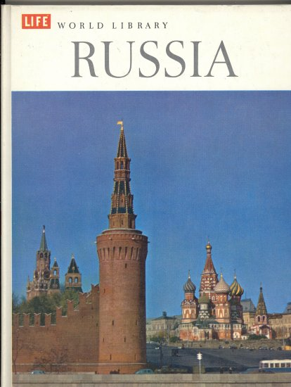 Russia ~ Life World Library Book ~ 1962