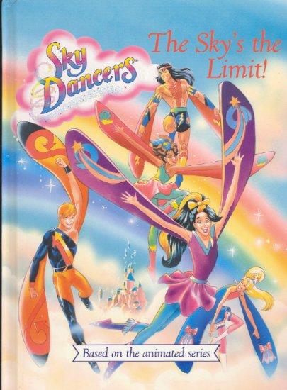 Sky Dancers ~ The Sky's the Limit ~ 1996 Book ~ Mint
